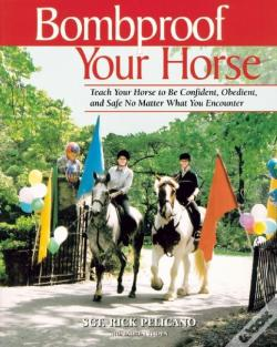 Wook.pt - Bombproof Your Horse