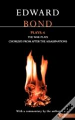 Bond Plays'War Plays', 'Choruses From After The Assassinations'