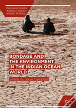 Wook.pt - Bondage And The Environment In The Indian Ocean World