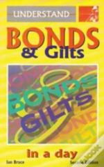 Bonds And Gilts In A Day