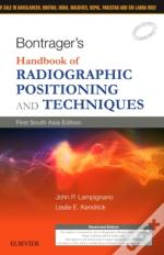 Bontrager'S Handbook Of Radiographic Positioning And Techniques: First South Asia Edition