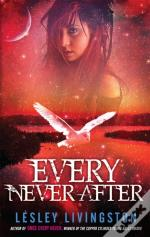 Book 2 Of The Once Every Never Trilogy: Every Never After
