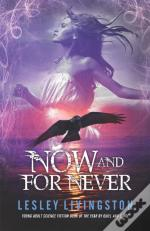 Book 3 Of The Once Every Never Trilogy:Now And For Never