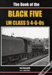 Book Of Black Fives Lm Class 5 4-6-0s