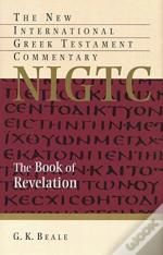 Book Of Revelation : A Commentary On The