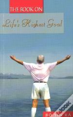 Book On Life'S Highest Goal