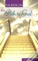 Book On The Path To God