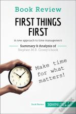 Book Review: First Things First By Stephen M.R. Covey