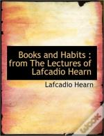 Books And Habits : From The Lectures Of