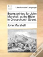 Books Printed For John Marshall, At The