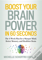 Boost Your Brain Power In 60 Seconds
