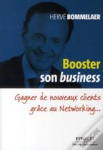 Booster Son Business Grace Au Networking. Gagner De Nouveau X Clients Grace Au Reseau
