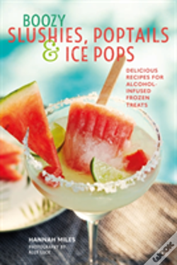 Wook.pt - Boozy Slushies, Poptails And Ice Pops