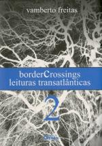 Border Crossings II
