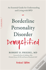 Borderline Personality Disorder Demystified, Revised Edition
