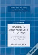 Borders And Mobility In Turkey