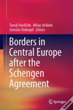 Wook.pt - Borders In Central Europe After The Schengen Agreement