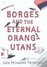 Borges And The Eternal Orang-Utans