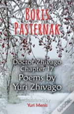 Boris Pasternak: Doctor Zhivago Chapter 17, Poems By Yuri Zhivago