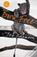 Born Free The Full Story