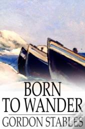 Born To Wander