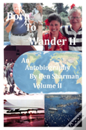 Born To Wander Volume Ii