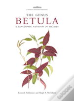 Botanical Magazine Monograph: The Genus Betula