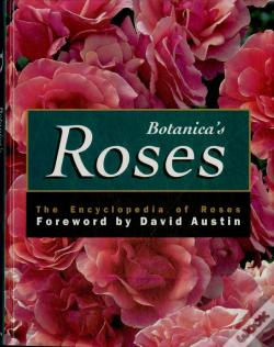 Wook.pt - Botanica's Roses: the Encyclopedia of Roses