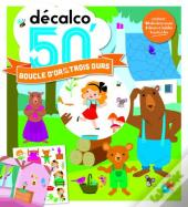 Boucle D'Or Et Les 3 Ours - Decalco 50