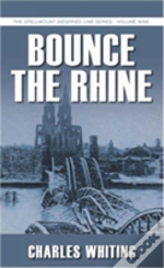 Bounce The Rhine