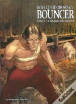 Bouncer T.4; La Vengeance Du Manchot