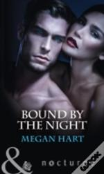 Bound By The Night