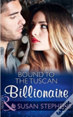 Bound To The Tuscan Billionaire