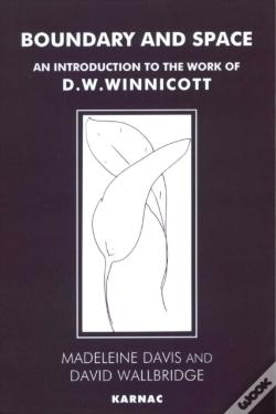 Wook.pt - Boundary And Space: An Introduction To The Work Of D.W. Winnicott