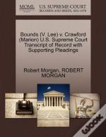 Bounds (V. Lee) V. Crawford (Marion) U.S. Supreme Court Transcript Of Record With Supporting Pleadings