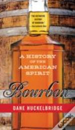 Bourbon A History Of The A Pb