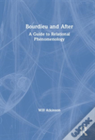 Bourdieu And After