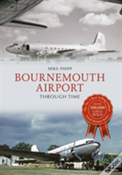 Wook.pt - Bournemouth Airport Through Time