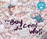Boy Who Cried Wolf The