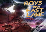 Boys Of The Fast Lane