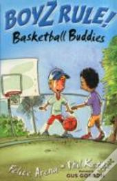 Boyz Rule 09: Basketball Buddies