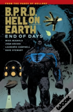 B.P.R.D. Hell On Earth Volume 13: End Of Days
