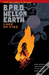 B.P.R.D. Hell On Earth Volume 8: Lake Of Fire