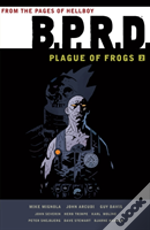 Bprd: Plague Of Frogs