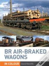 Br Air-Braked Wagons In Colour