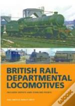 Br Departmental Locomotives 1948-68