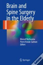 Brain And Spine Surgery In The Elderly
