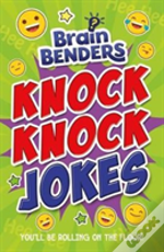 Brain Benders: Knock Knock Jokes