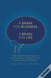 Brain For Business - A Brain For Life