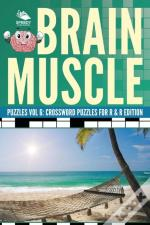 Brain Muscle Puzzles Vol 6